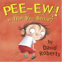 Pooh! Is That You, Bertie? 0810950146 Book Cover