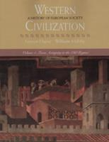 Western Civilization: A History of European Society, Volume I: From Antiquity to the Old Regime 0534545327 Book Cover