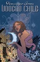 Dominique Laveau, Voodoo Child Vol. 1: Requiem (Dominique Laveau: Voodoo Child) 1401237428 Book Cover