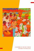 Caribbean Currents: Caribbean Music from Rumba to Reggae: Caribbean Music from Rumba to Reggae 1439914001 Book Cover