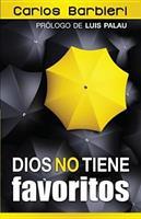 "Dios No Tiene Favoritos: God Doesn't Have ""Favorites"" 0789920220 Book Cover"