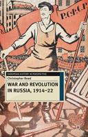 War and Revolution in Russia, 1914-22: The Collapse of Tsarism and the Establishment of Soviet Power 0230239862 Book Cover