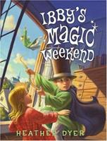 Ibby's Magic Weekend 0545032091 Book Cover