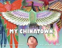 My Chinatown: One Year in Poems 0060291915 Book Cover