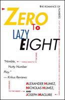 Zero to Lazy Eight: The Romance Numbers 0671742817 Book Cover