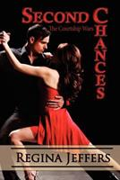 Second Chances: The Courtship Wars 1436377889 Book Cover