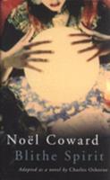 """Noel Coward's """"Blithe Spirit"""" 0413772454 Book Cover"""