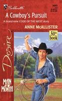 A Cowboy's Pursuit 0373764413 Book Cover