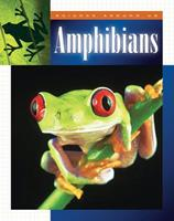 Amphibians (Science Around Us (Child's World (Firm).) 1592962718 Book Cover