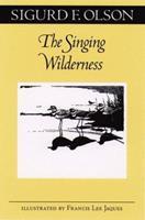 The Singing Wilderness (The Fesler-Lampert Minnesota Heritage Book Series) 0816629927 Book Cover