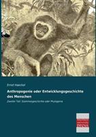 Anthropogenie Oder Entwicklungsgeschichte Des Menschen 3955623319 Book Cover