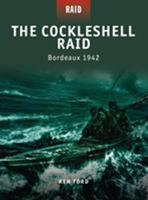 The Cockleshell Raid - Bordeaux 1942 1846036933 Book Cover
