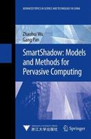 Smartshadow: Models and Methods for Pervasive Computing 3642429645 Book Cover