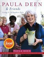 Paula Deen & Friends: Living It Up, Southern Style