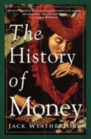 The History of Money 0609801724 Book Cover