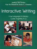 Interactive Writing: How Language & Literacy Come Together, K-2 0325002096 Book Cover