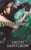 Steelflower 1599986426 Book Cover