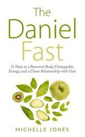 Daniel Fast: 21 Days to a Renewed Body, Unstoppable Energy, and a Closer Relationship with God 1979591695 Book Cover