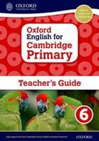 Oxford English for Cambridge Primary Teacher Book 6 0198366418 Book Cover