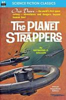 The Planet Strappers 143447013X Book Cover
