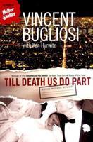 Till Death Us Do Part: A True Murder Mystery 039332544X Book Cover