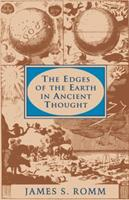 The Edges of the Earth in Ancient Thought 0691037884 Book Cover