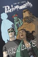 The Perhapanauts, Volume 00: Dark Days 1607063123 Book Cover