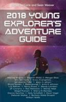 2018 Young Explorer's Adventure Guide 1940924251 Book Cover