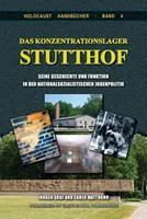 Das Konzentrationslager Stutthof: Seine Geschichte und Funktion in der nationalsozialistischen Judenpolitik 159148135X Book Cover