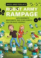 Nick and Tesla's Robot Army Rampage 1594746494 Book Cover