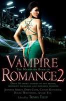 The Mammoth Book of Vampire Romance 2: Love Bites 0762437960 Book Cover