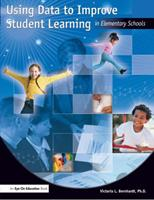 Using Data to Improve Student Learning in Elementary Schools 1930556608 Book Cover