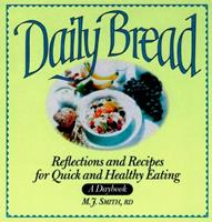 Daily Bread: A Daybook of Recipes and Reflectionsfor Healthy Eating 0471346748 Book Cover