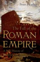 The Fall of the Roman Empire: A New History of Rome and the Barbarians 0195325419 Book Cover