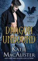 Dragon Unbound 1945961104 Book Cover