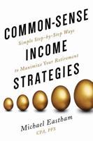 Common-Sense Income Strategies 0997544147 Book Cover
