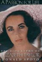 A Passion for Life: The Biography of Elizabeth Taylor 0783813791 Book Cover