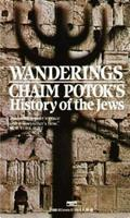 Wanderings Chaim Potok's History Of The Jews 0449242706 Book Cover