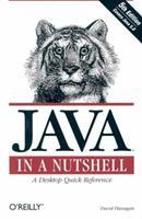 Java in a Nutshell (In a Nutshell)