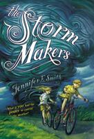 The Storm Makers 0316179590 Book Cover