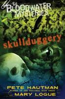 The Bloodwater Mysteries: Skullduggery 039924378X Book Cover