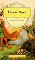 Dream Days 0898155460 Book Cover