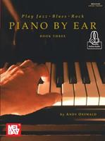 Play Jazz, Blues, & Rock Piano by Ear Book Three 0786686987 Book Cover