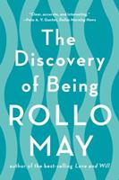 The Discovery of Being: Writings in Existential Psychology 0393303152 Book Cover