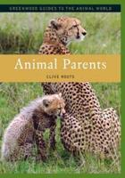 Animal Parents 0313339864 Book Cover
