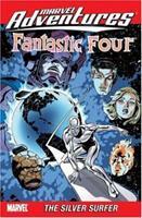 Marvel Adventures Fantastic Four Volume 7: The Silver Surfer Digest 0785124853 Book Cover