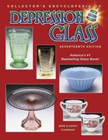 Collector's Encyclopedia of Depression Glass
