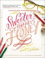 Sweeter Than Honey: A Coloring Book to Nourish Your Soul 0062651455 Book Cover