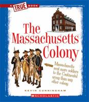 The Massachusetts Colony 0531253910 Book Cover