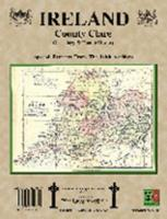 County Clare, Ireland, Genealogy & Family History Notes with coats of arms 094013487X Book Cover